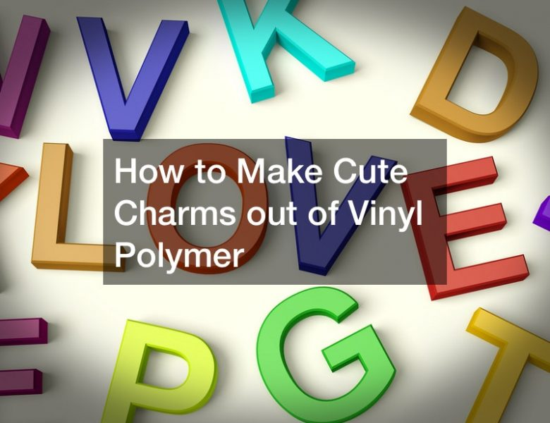 How to Make Cute Charms out of Vinyl Polymer